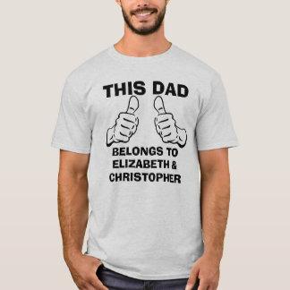 Denna pappa hör hemma för att skriva in t shirts