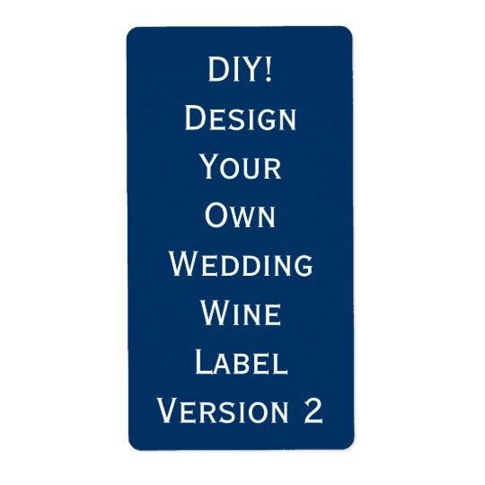 Design för etikett för DIY-bröllopvin din egna V2 Fraktsedel