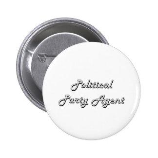 Design för jobb för politiskt partiagentklassiker standard knapp rund 5.7 cm