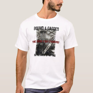 destinerad och gagged 1 t-shirts