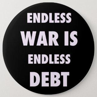 Det ändlösa krig är den ändlösa skulden knäppas jumbo knapp rund 15.2 cm