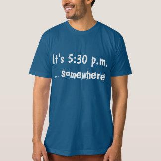 Det är 5:30 P.m. T-shirt