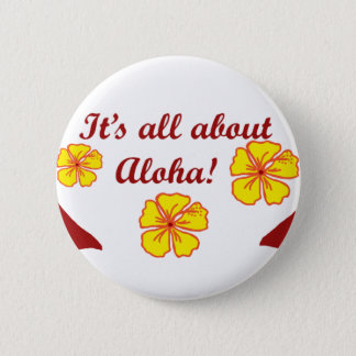Det är all om Aloha! knäppas Standard Knapp Rund 5.7 Cm