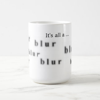 Det är allt en Blur Kaffemugg