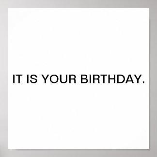 Det är din birthday. poster
