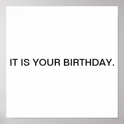 Det är din birthday. affischer