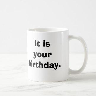 Det är din birthday. kaffemugg