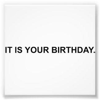 Det är din födelsedag fototryck