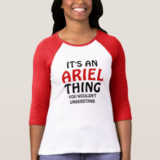 Det är en Ariel sak som du skulle för att inte Tee Shirt