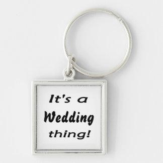 Det är en bröllopsak! nyckelringar