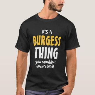 Det är en Burgesssak som du skulle för att inte T Shirts