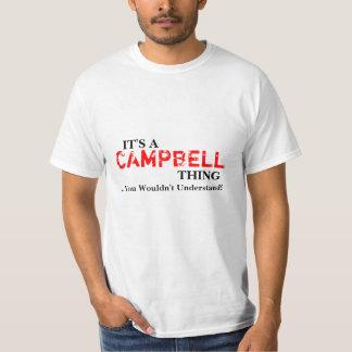 Det är en CAMPBELL sak,… som du skulle för att T-shirt