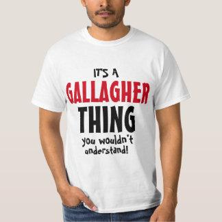 Det är en Gallagher sak som du skulle för att inte T Shirt