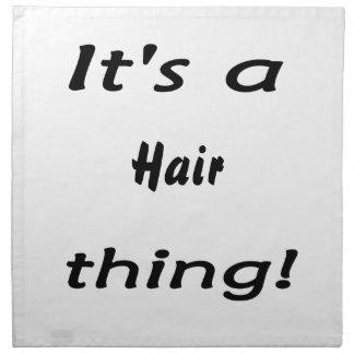 Det är en hårsak! tygservett