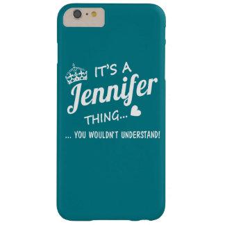 Det är en Jennifer sak Barely There iPhone 6 Plus Skal