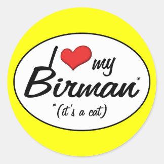 Det är en katt! Jag älskar min Birman Runt Klistermärke