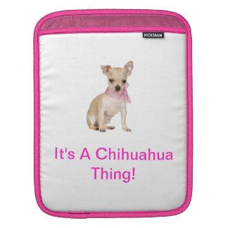 Det är en sleeve för ChihuahuasakRickshaw