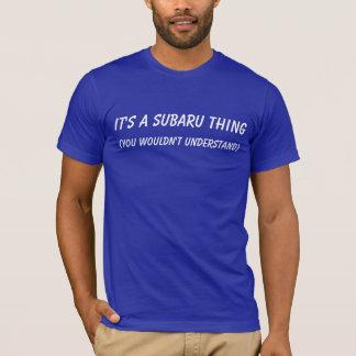 Det är en Subaru sak Tshirts
