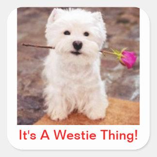 Det är en Westie sak! Fyrkantigt Klistermärke