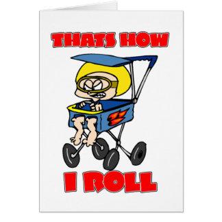 Det är hur jag rullar. Småbarn i en barnvagn Hälsningskort