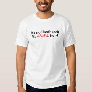 Det är inte bedhead! t shirts