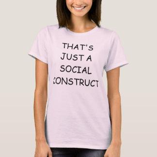 Det är precis en social tankeskapelsetecknad Sans Tee Shirt