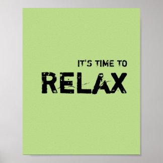 Det är tid ATT RELAX. Poster