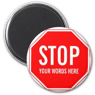 Det beställnings- stoppet undertecknar (tillfoga magnet