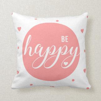 Det dagliga leendet, är lyckligt kudde
