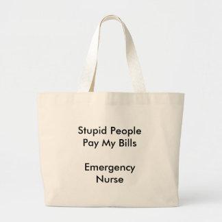 Det dumma folket hänger lös den nöd- sjuksköterska kasse