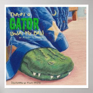Det finns en alligator under min säng! poster