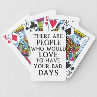 det finns folk som woulkärlek att ha din dåliga da spel kort