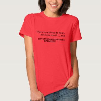 Det finns ingenting att frukta t-skjortan tshirts