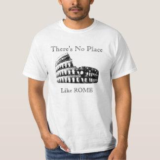 Det finns inte NÅGON ställenågot liknande ROME, T Shirt