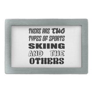 Det finns två typer av sportatt skida och andra