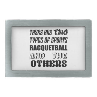Det finns två typer av sportracquetballen och othe