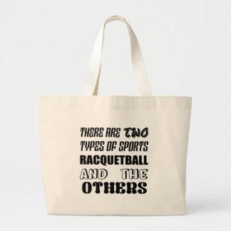 Det finns två typer av sportracquetballen och othe jumbo tygkasse