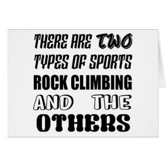 Det finns två typer av sportstenklättringen och ot hälsningskort