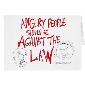 Det ilskna folket bör vara mot lagen hälsningskort