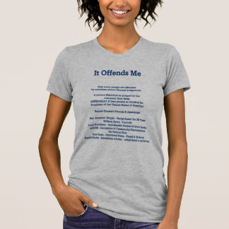 Det kränker mig att något folk kränks t-shirts