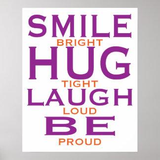 Det ljusa leendet, kramar tätt, skratt högt, är poster
