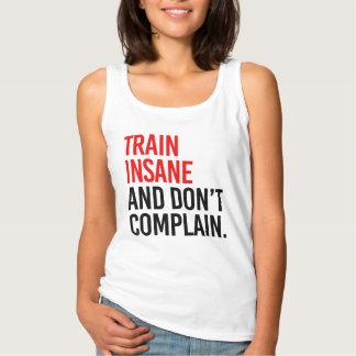 Det sinnessjuka tåg och klagar inte linne