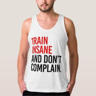 Det sinnessjuka tåg och klagar inte tank top