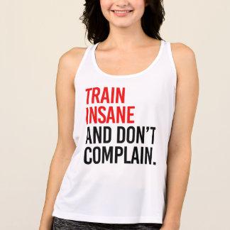 Det sinnessjuka tåg och klagar inte tröja