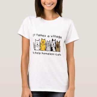 Det tar en by för att hjälpa hemlösa katter t-shirts
