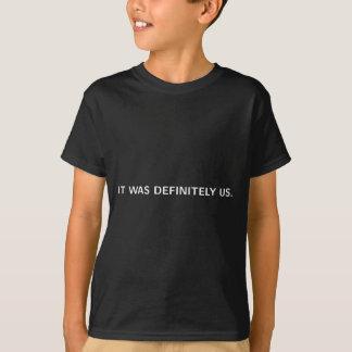 DET VAR BESTÄMT US (på svart) T Shirt