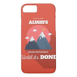 Det verkar alltid omöjligt, tills det har gjort