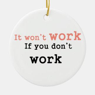 Det won'work, om du inte fungerar julgransprydnad keramik