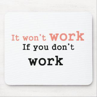 Det won'work, om du inte fungerar mus matta