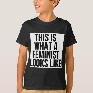 Detta är en vilken feminist ser lik - feminism t shirt
